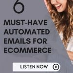 Must-Have Email Automations for Ecommerce