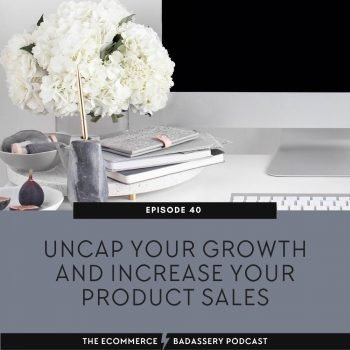 Uncap Your Growth _ Increase Your Product Sales